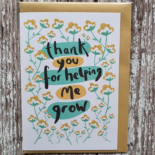 'Thank You For Helping Me Grow' card - The Sunshine Bindery