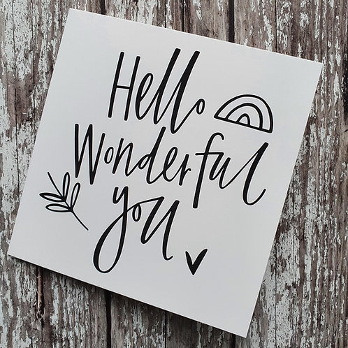 'Hello Wonderful You' card - Cheryl Rawlings