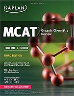 MCAT Organic Chemistry Review Third Edition