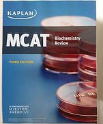 MCAT Biochemistry Review Third Edition