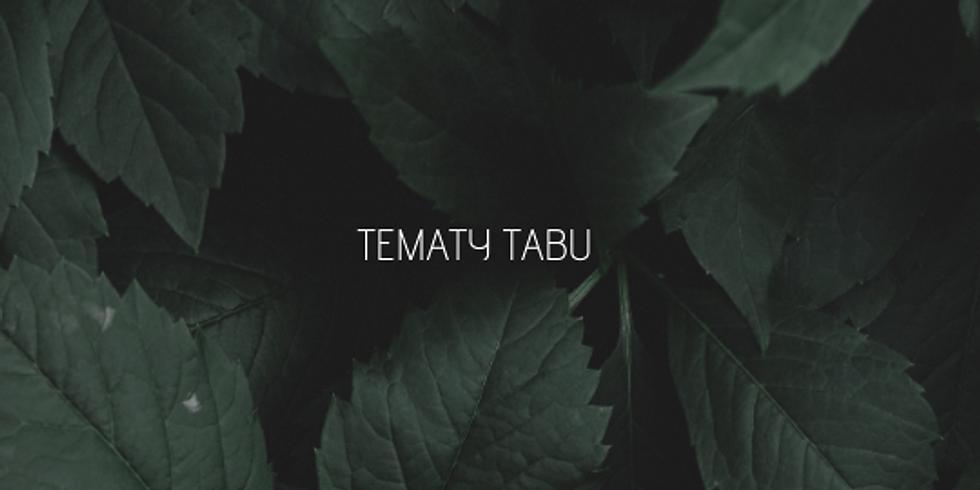 TEMATY TABU, SPOTKANIE 2