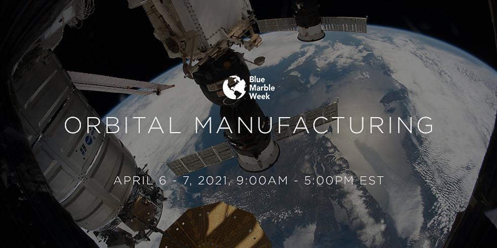Orbital Manufacturing
