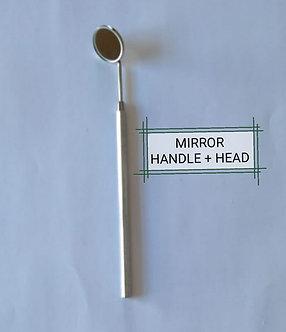 HAND INSTRUMENTS - MIRROR HANDLE AND MIRROR