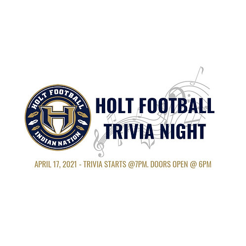 2021 HOLT FOOTBALL TRIVIA NIGHT TABLE FOR 8