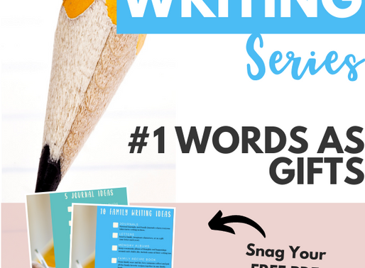 1 CREATIVE WAY TO GIVE WORDS AS A GIFT TO YOUR KIDS