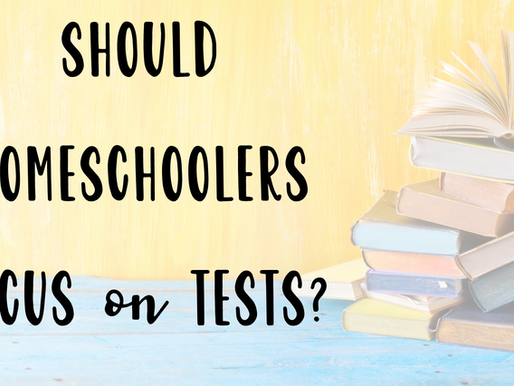 HOMESCHOOL TESTING: Do You Really Need It? This Will Help You Decide!