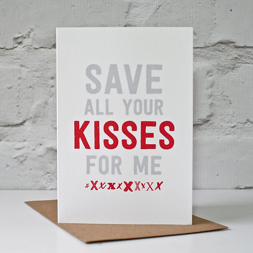 Save Your Kisses Valentine's Card