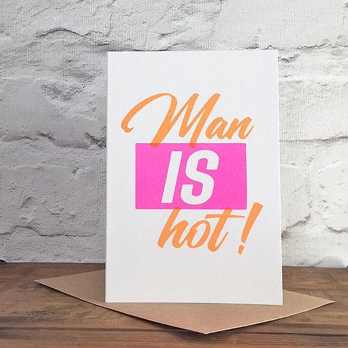 Man IS Hot Valentine's Card