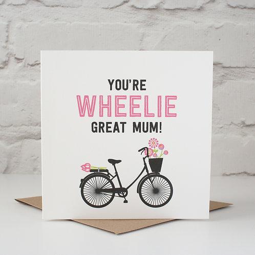 Wheelie Great Mum Mother's Day Card