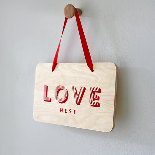 Love Nest Sign