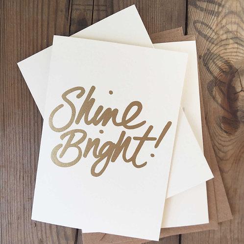 Shine Bright Screenprinted Card