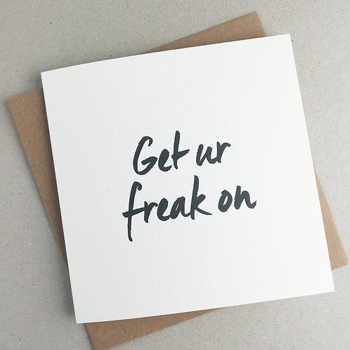 Get Ur Freak On Valentine's Card