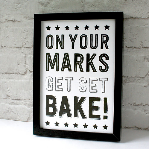 On Your Marks, Get Set, Bake Print