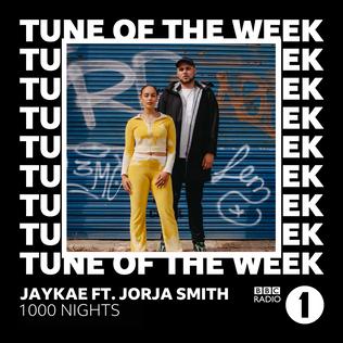 '1000 NIGHTS' X BBC RADIO ONE 'TUNE OF THE WEEK'