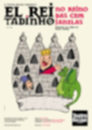 El Rei Tadinho no Reino das Cem Janelas Teatro Bocage