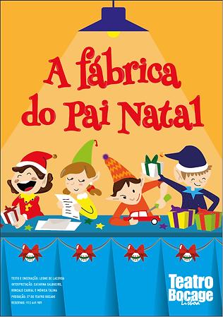 Fábrica do Pai Natal Teatro Bocage