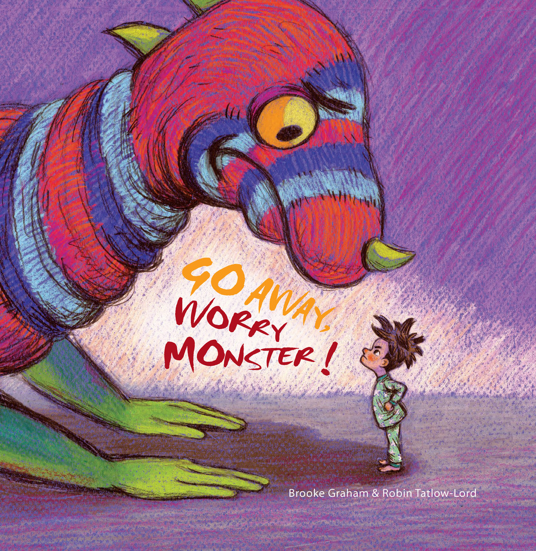 Go Away Worry Monster!