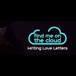 Find Me On The Cloud Writing Love Letters drops Friday! 02.17