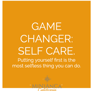 Game Changer : Self Care - Why Putting Yourself First Is The Most Selfless Thing You Can Do.
