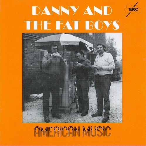 Danny Gatton CD of Danny and Fatboys American Music album