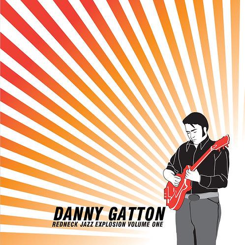 Danny Gatton: Redneck Jazz Explosion Volume 1