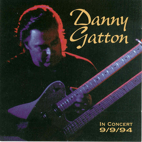 Danny Gatton in Concert CD Album Cover produced by Big Mo Records and Ed Eastridge