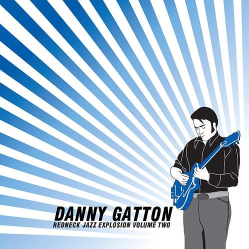 Danny Gatton: Redneck Jazz Explosion Volume 2