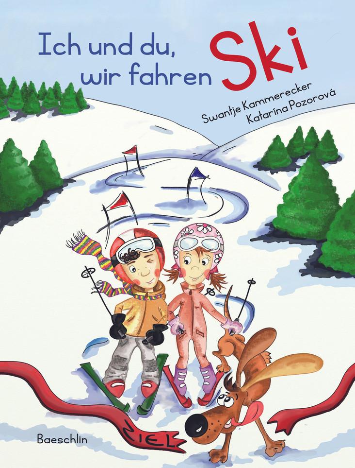 """""""Ich und du, wir fahren Ski"""""""