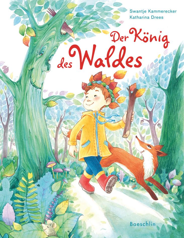 Kinderbuch: Der König des Waldes