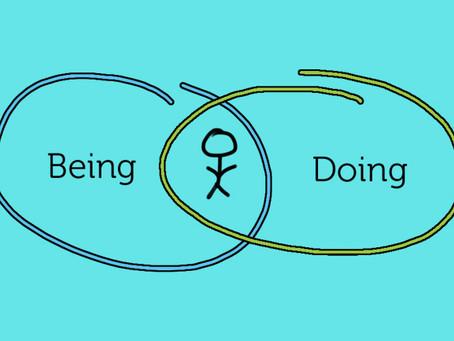 עשיה והוויה בעולם האימון האישי - שני מרכיבי יסוד המשלימים זה את זה