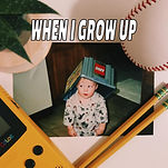 when i grow up cover art.jpg
