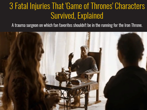 3 Fatal Injuries That 'Game of Thrones' Characters Survived, Explained