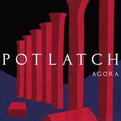 Potlatch - Agora