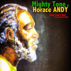 Mighty Tone & Horace Andy