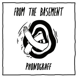 Phonograff - From The Basement
