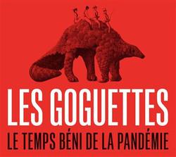 Les Goguettes - Le temps béni de la pandémie