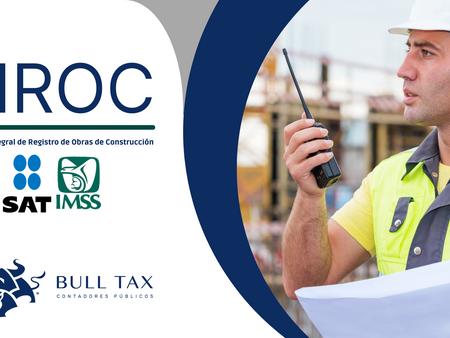 Servicio Integral de Registro de Obras de Construcción (SIROC)