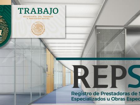REGISTRO DE EMPRESAS DE SERVICIOS ESPECIALIZADOS (REPSE)