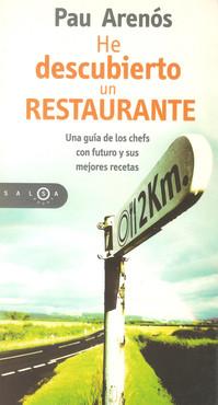 He descubierto un restaurante