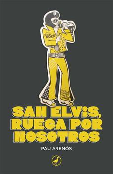 San Elvis, ruega por nosotros.