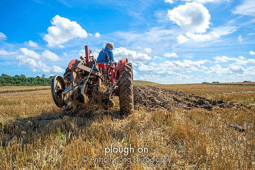 Plough on