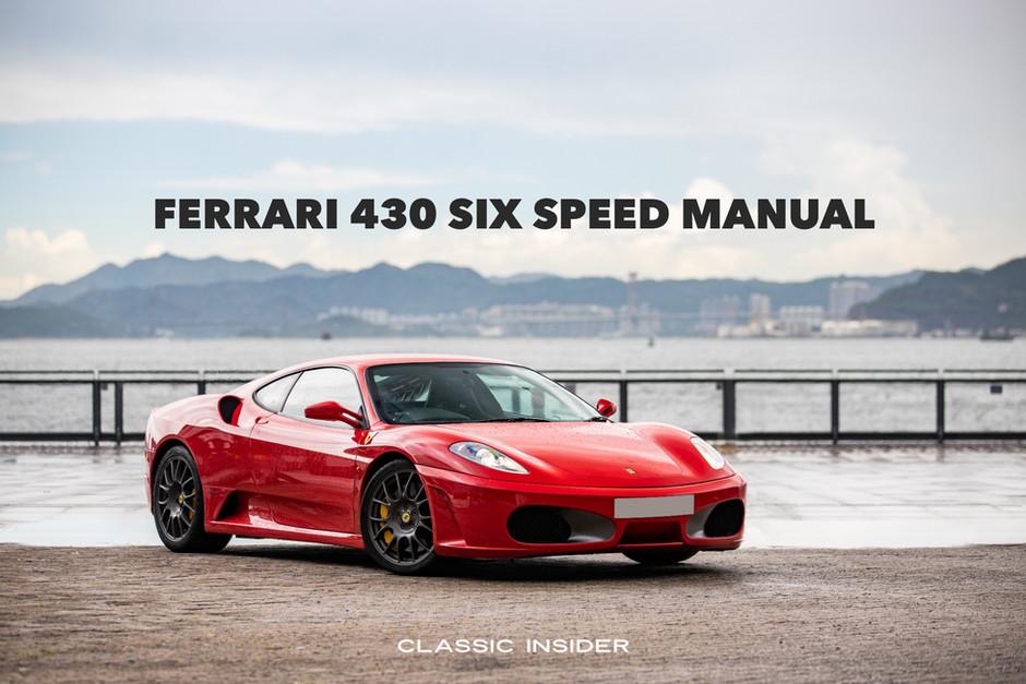 Ferrari F430 Six Speed Manual   $2.18M HKD