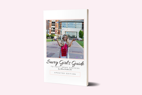 Savvy Girl's Guide to Post-Grad Success (Updated Edition)