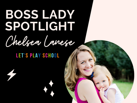 Boss Lady Spotlight: Chelsea Lanese!