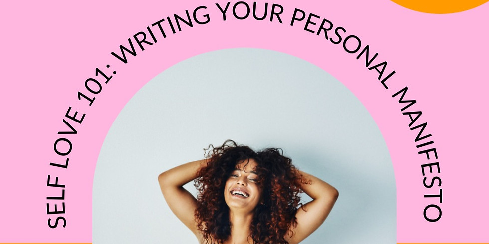 Self Love 101: Writing Your Personal Manifesto