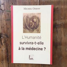 L'Humanité survivra-t-elle à la médecine?