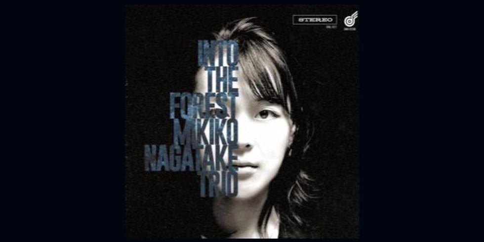 """永武幹子Trio 1st album """"Into the Forest"""" 発売記念南関東プチツアー"""
