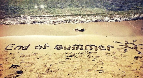 """THE END OF SUMMER"" Wednesday Blog"