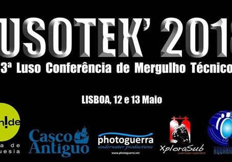 LUSOTEK' 2018 – 3rd PORTUGUESE CONFERENCE ON TECHNICAL DIVING