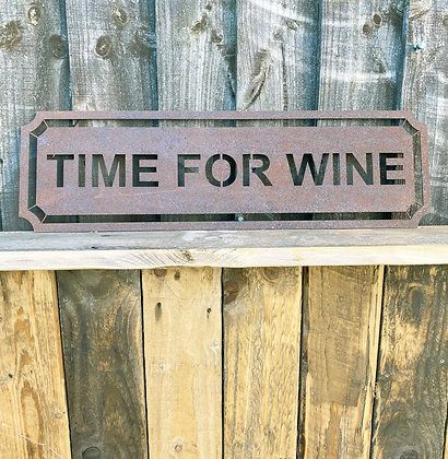 Rusted Metal Time For Wine Sign For Garden, Wall & Shelf Decor